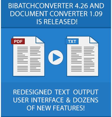 Try BiBatchConverter 4.22 Now!