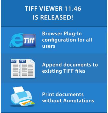 TIFF Viewer 11.46 is released!
