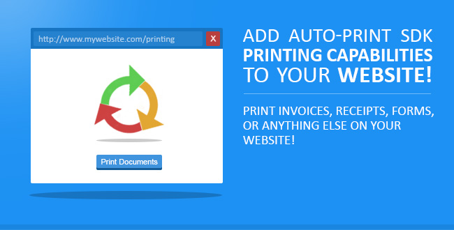 Add Auto-print SDK Printing capabilities to Your website!