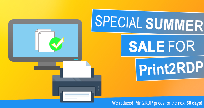 Special Summer Offer for Print2RDP!