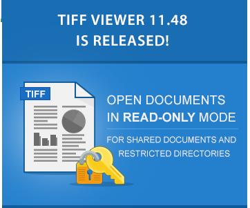 TIFF Viewer 11.48 is released!