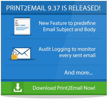 Try Print2Email 9.37 Now!