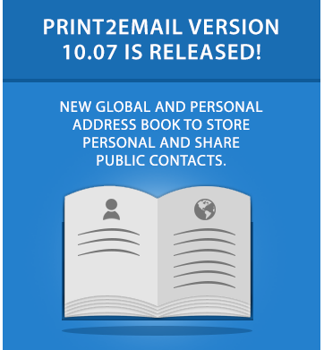Print2Email 10.07 is released!