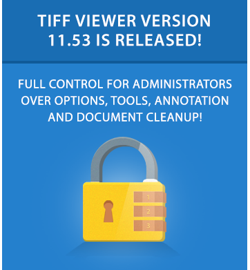 TIFF Viewer 11.53 is released!