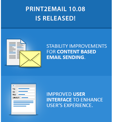 Print2Email 10.08 is released!