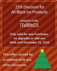 25% Discount for All Black Ice Products! Coupon code: iTa8RtG5. Only good for new Purchases.